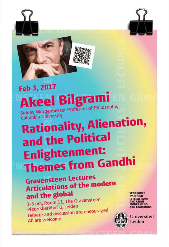 Akeel Bilgrami - Rationaliy, Alienation and the Political Enlightenment: Themes from Gandhi - Gravensteen lectures 2017