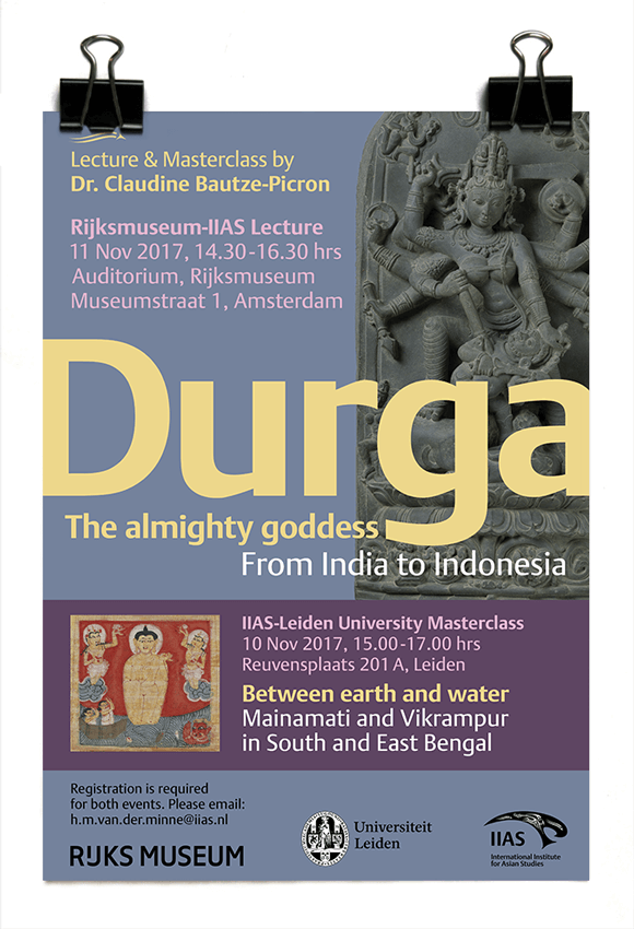 Rijksmuseum/IIAS lecture 2017 - Dr. Claudine Bautze-Picron - Durga - The Almighty Goddess: From India to Indonesia - IIAS
