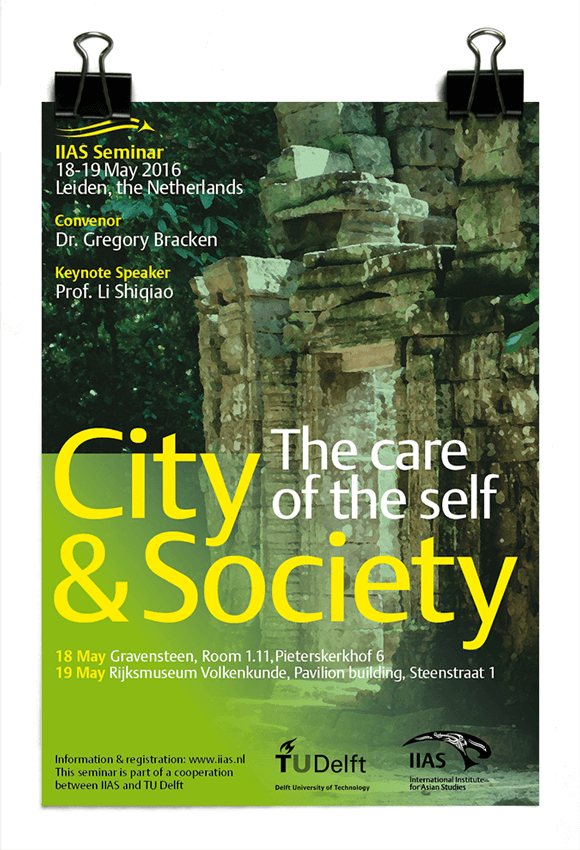 City and Society - The Care of the Self - IIAS - TU Delft
