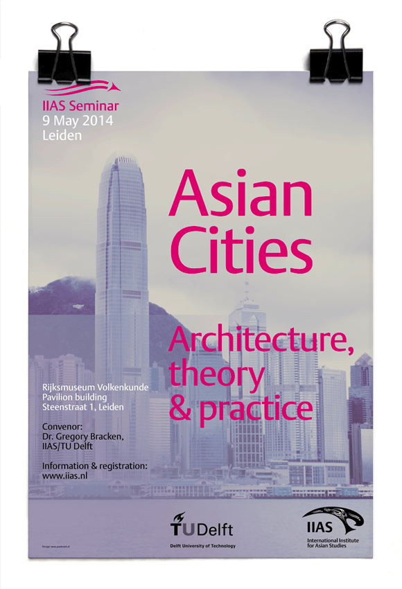 Dr Gregory Bracken - IIAS/TU Delft lecture - Asian Cities: architecture, theory and practice