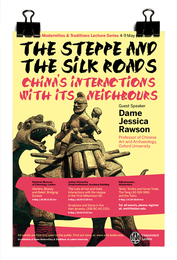 The Steppe and the Silk Roads - China's interactions with its neighbours - Jessica Rawson - Leiden University