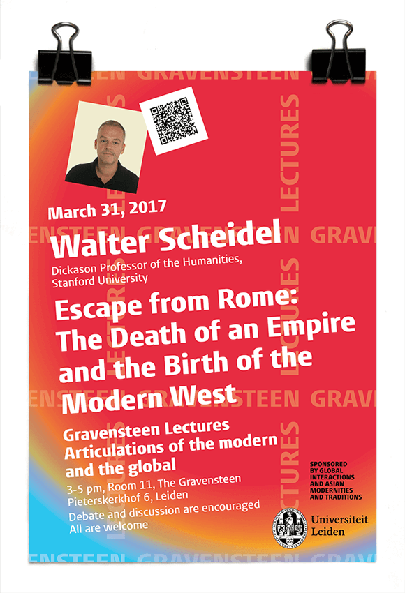 Gravensteen Lectures 2017 - Walter Scheidel - Escape from Rome: the death of an empire and the birth of the modern West - Leiden University
