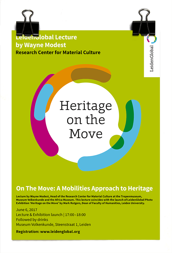 LeidenGlobal 2017 lecture - Heritage on the Move - Leiden University